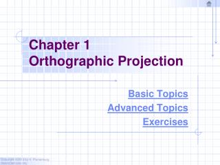 Chapter 1 Orthographic Projection