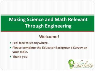 Making Science and Math Relevant Through Engineering