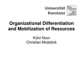 Organizational Differentiation and Mobilization of Resources