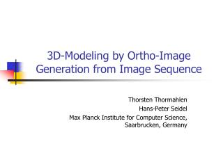 3D-Modeling by Ortho-Image Generation from Image Sequence