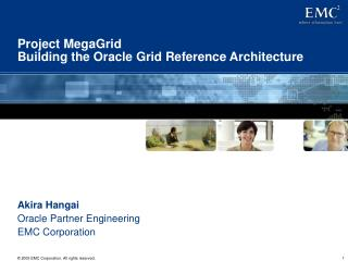 Project MegaGrid Building the Oracle Grid Reference Architecture
