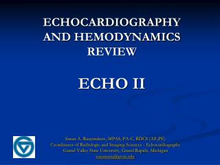 ECHOCARDIOGRAPHY AND HEMODYNAMICS REVIEW ECHO II