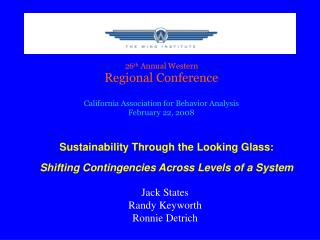 Sustainability Through the Looking Glass:  Shifting Contingencies Across Levels of a System