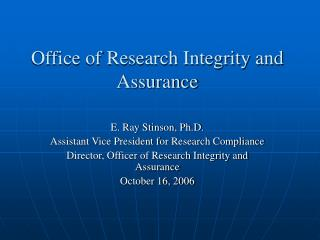 Office of Research Integrity and Assurance