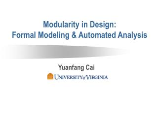 Modularity in Design: Formal Modeling & Automated Analysis