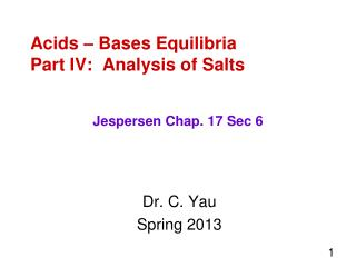 Acids – Bases Equilibria Part IV:  Analysis of Salts