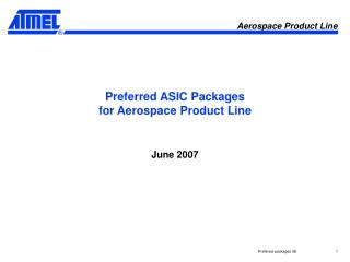 Preferred  ASIC Packages for Aerospace Product Line