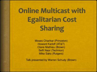 Online Multicast with Egalitarian Cost Sharing