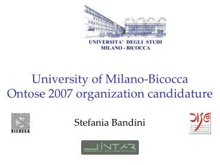 University of Milano-Bicocca Ontose 2007 organization candidature