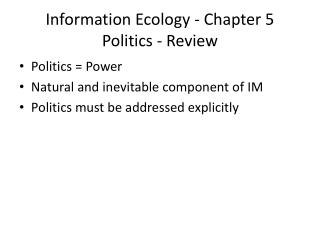 Information Ecology - Chapter 5 Politics - Review