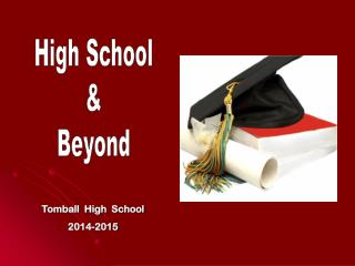 Tomball  High  School 2014-2015