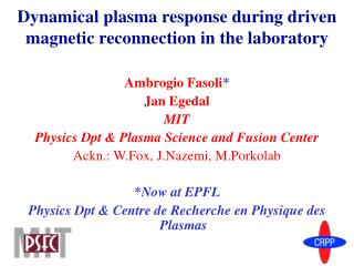 Dynamical plasma response during driven magnetic reconnection in the laboratory
