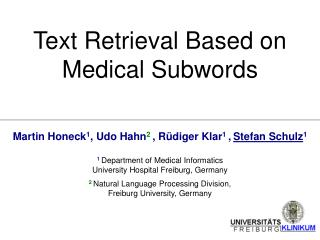 Text Retrieval Based on  Medical Subwords