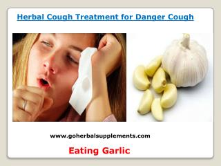 Herbal Cough Treatment for Danger Cough
