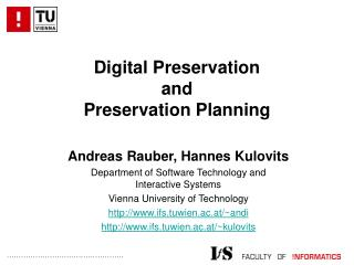 Digital Preservation and Preservation Planning
