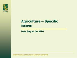 Agriculture – Specific issues