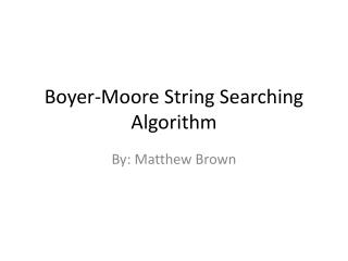 Boyer-Moore String Searching Algorithm