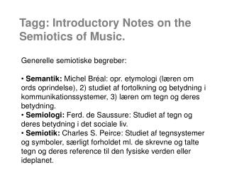 Tagg: Introductory Notes on the Semiotics of Music.