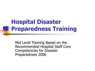Hospital Disaster Preparedness Training