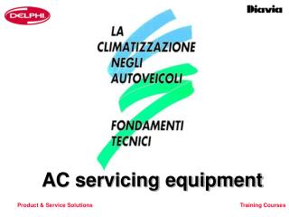 AC servicing equipment