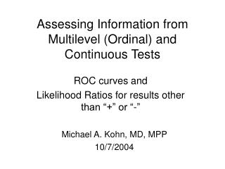 Assessing Information from Multilevel (Ordinal) and Continuous Tests