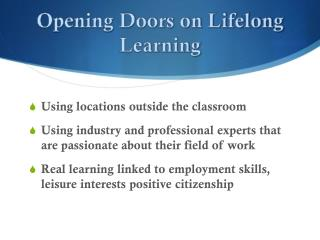 Opening Doors on Lifelong Learning