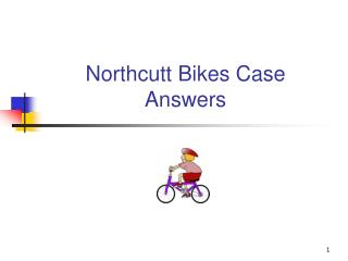Northcutt Bikes Case Answers
