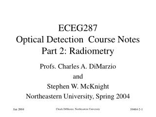 ECEG287   Optical Detection  Course Notes Part 2: Radiometry