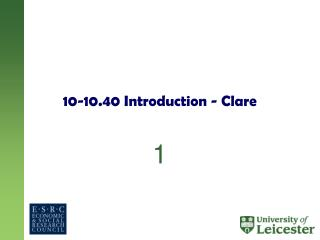 10-10.40 Introduction - Clare