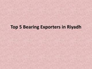 Top-5-Bearing-Exporters-in-Riyadh