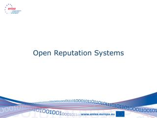 Open Reputation Systems