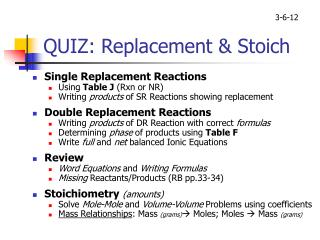QUIZ: Replacement & Stoich