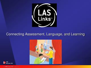 Connecting Assessment, Language, and Learning