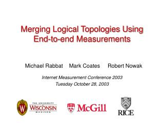 Merging Logical Topologies Using End-to-end Measurements