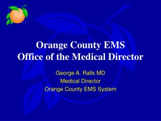 Orange County EMS  Office of the Medical Director