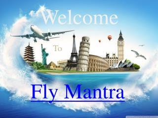 Fly Mantra Provide Flight and Bus Tickets