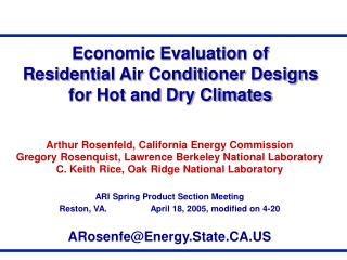 Economic Evaluation of Residential Air Conditioner Designs for Hot and Dry Climates