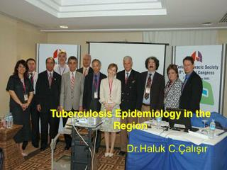 Tuberculosis Epidemiology in the Region