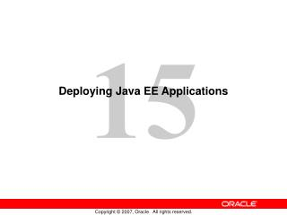 Deploying Java EE Applications