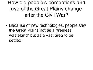 How did people's perceptions and use of the Great Plains change after the Civil War?