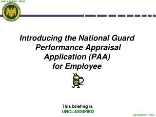 Introducing the National Guard  Performance Appraisal  Application (PAA)  for Employee