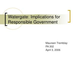 Watergate: Implications for Responsible Government
