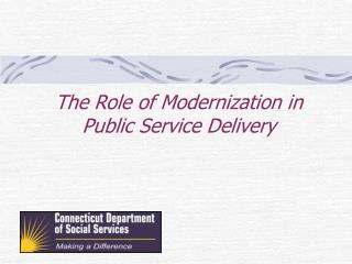 The Role of Modernization in Public Service Delivery
