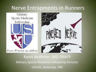 Nerve Entrapments in Runners