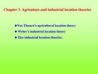 Chapter 3  Agricuture and industrial location theories