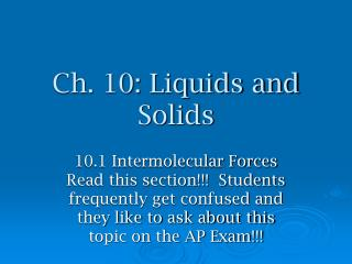 Ch. 10: Liquids and Solids