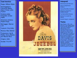 "1938-""Jezebel""(Figlia del vento)-William Wyler"