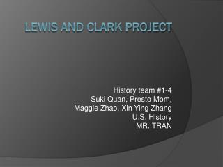 Lewis and Clark Project