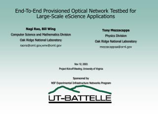 End-To-End Provisioned Optical Network Testbed for Large-Scale eScience Applications
