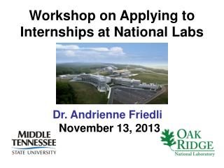 Workshop on Applying to Internships at National Labs